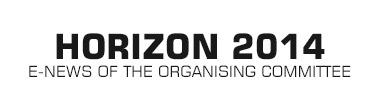 HORIZON 2014 - E-news of the organising committee