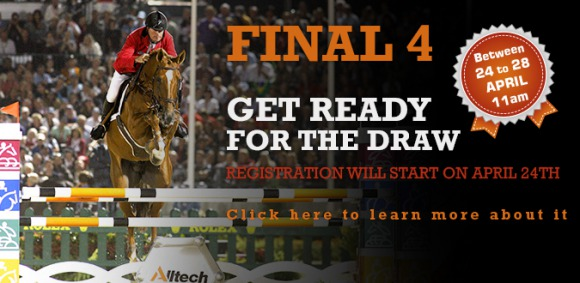 Final 4 : Register for the draw of tickets now